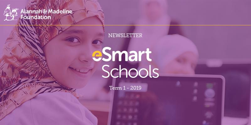 eSmart Schools Newsletter - Term 4 2018