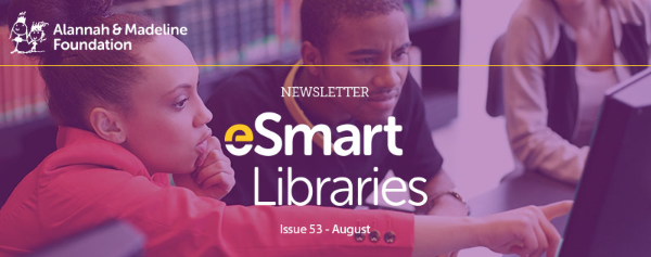 eSmart Libraries Newsletter - Edition 53