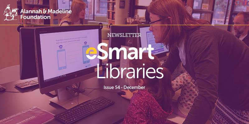 eSmart Libraries Newsletter - Edition 53