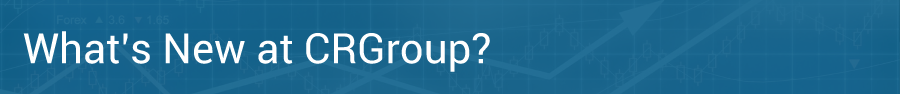 What's New at CRGroup?
