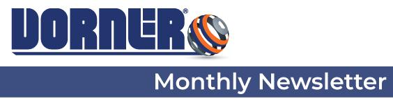 Dorner Monthly Newsletter