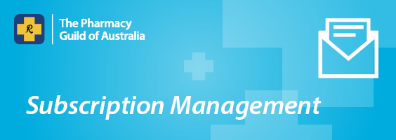 The Pharmacy Guild of Australia | Subscription Management