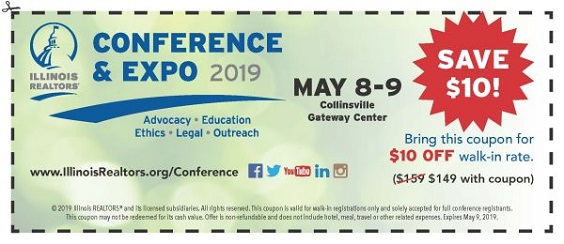 Coupon for Illinois REALTORS Conference & Expo $10 off walk-in rate