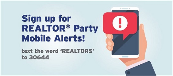 Sign up for REALTOR Party Mobile Alerts