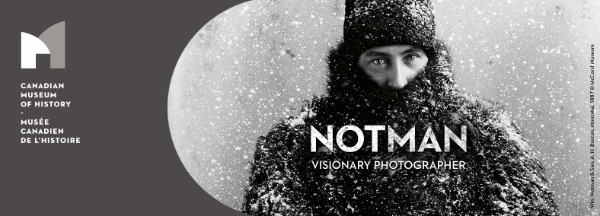 Notman, Visionary Photographer | Starting November 23