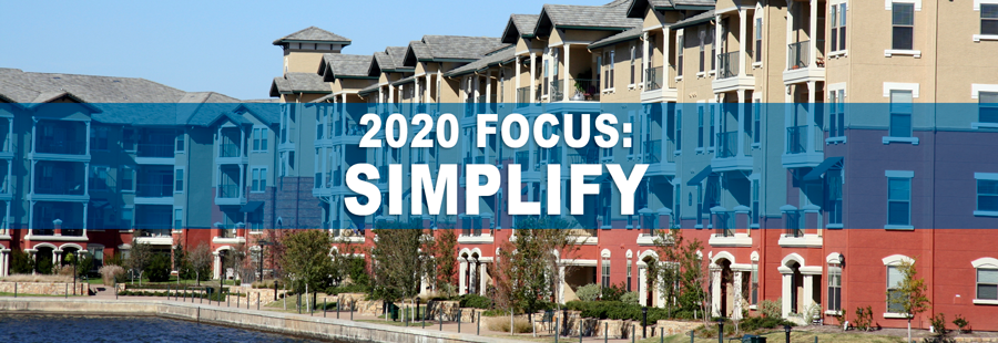 Multifamily complex with the words: 2020 Focus: Simplify